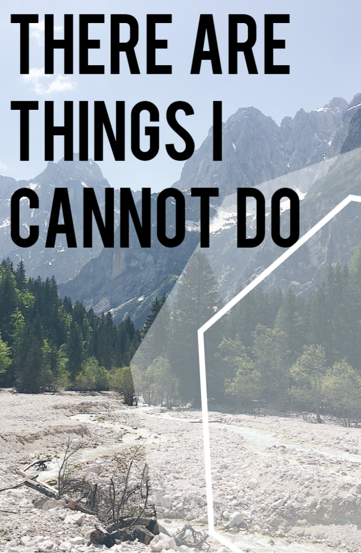 There are things I cannot do